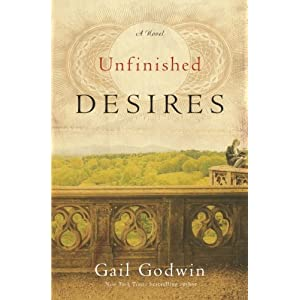 Unfinished Desires: A Novel