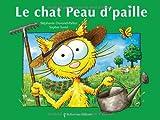 Le chat Peau d'paille par Stéphanie Dunand-Pallaz
