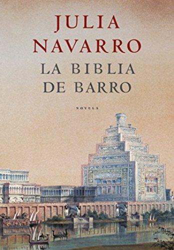 La Biblia de barro de Julia Navarro