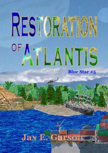Restoration of Atlantis (Blue Star Book 5)