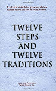 "Cover of ""Twelve Steps and Twelve Traditi..."