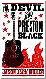 The Devil and Preston Black (Murder Ballads and Whiskey)
