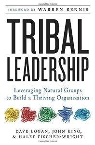 """Cover of """"Tribal Leadership: Leveraging N..."""