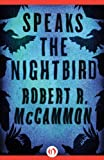 Speaks the Nightbird: A Novel (Matthew Corbett)