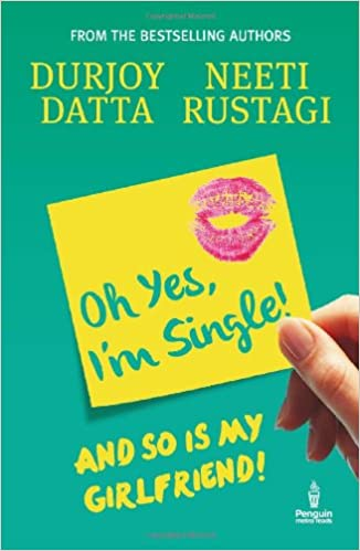 Durjoy datta Books List: Oh Yes, I am Single