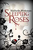 Sleeping Roses (Dead Roses)