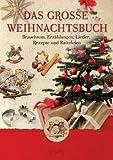 Großmutters Küche - Das große Weihnachtsbuch