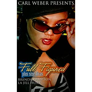 Full Figured: Carl Weber Presents