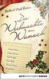 Der Weihnachtswunsch: Roman