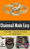 Chainmail Made Easy: Beginner's Guide in 7 Easy Steps!