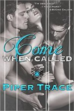 Come When Called by Piper Trace