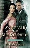 Comfort Reading: Jillian Stone's AN AFFAIR WITH MR. KENNEDY