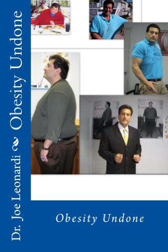 Obesity Undone: Fat Then Fit Now; A Life Beyond Weight Loss, Edition 2