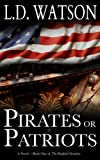 Pirates or Patriots (The Bradford Chronicles Book 1)