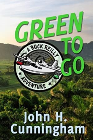Green to Go (Buck Reilly Adventure Series)