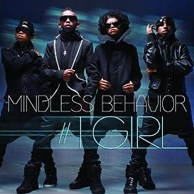Mindless Behavior #1 Girl Lyrics
