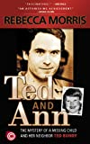 Ted and Ann - The Mystery of a Missing Child and Her Neighbor Ted Bundy