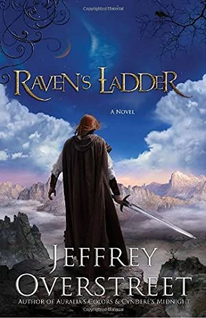 Raven's Ladder By Jeffrey Overstreet