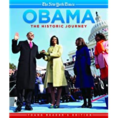 Obama: The Historic Journey: Young Reader's Edition (New York Times Book)