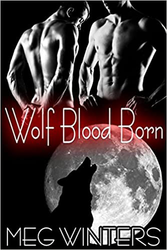Wolf Blood Born