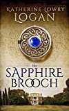 The Sapphire Brooch (Time Travel Romance) (The Celtic Brooch Series)