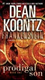 Frankenstein: Prodigal Son: A Novel