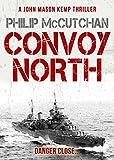 Convoy North (A John Mason Kemp Thriller)