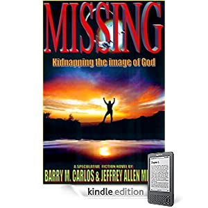 MISSING - Kidnapping the Image of God (The Crossing Chronicals)