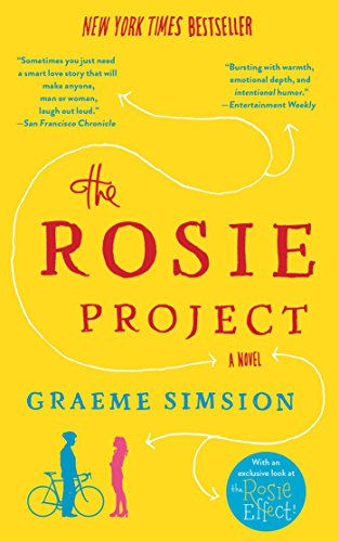 The Rosie Project: A Novel (Don Tillman Book...
