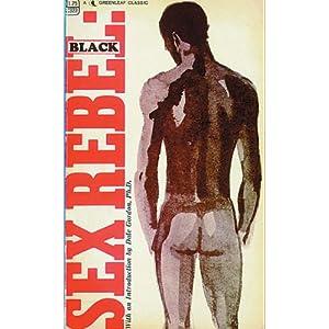 Sex rebel: black;: Memoirs of a gash gourmet