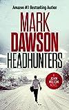 Headhunters - John Milton #7 (John Milton Thrillers)