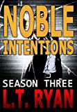 Noble Intentions: Season Three (Jack Noble #7) (Noble Intentions Boxed set Book 3)