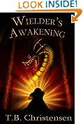 Wielder's Awakening (Wielder Trilogy
