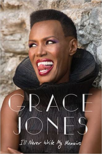 "Grace Jones ""I'll Never Write My Memoirs"""