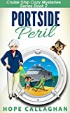 Portside Peril (Cruise Ship Christian Cozy Mysteries Series Book 2)