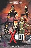 X-Men Volume 1: Primer (Marvel Now)