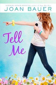 Tell Me by Joan Bauer| wearewordnerds.com