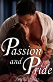 Passion And Pride (A Historical Romance)