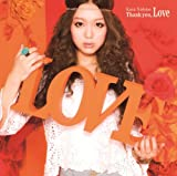 Thank you, Love(初回生産限定盤) [CD+DVD, Limited Edition] / 西野カナ (CD - 2011)