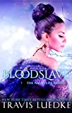 Blood Slave (Dark Vampire Romance) (The Nightlife Series)