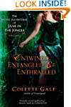 Entwined, Entangled & Enthralled: The...