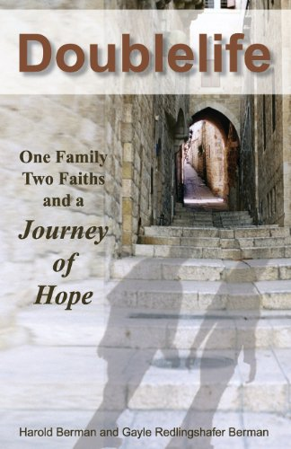Doublelife: One Family, Two Faiths and a Journey of Hope