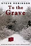 To the Grave: A Genealogical Crime Mystery #2 (Jefferson Tayte)