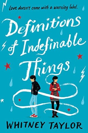 Definitions of Indefinable Things by Whitney Taylor | Featured Book of the Day | wearewordnerds.com