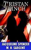 Tristan Finch: A Romance Novel