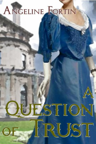 A Question of Trust (Questions for a Highlander (Book 2))