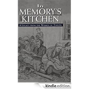 In Memory's Kitchen : A Legacy from the Women of Terezin