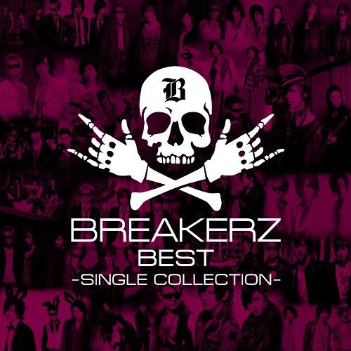 BREAKERZ BEST~SINGLE COLLECTION~