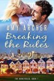 Breaking the Rules: The Honeybees, book 1