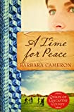 A Time for Peace: Quilts of Lancaster County #3